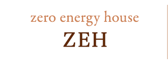 ZEH zero energy house